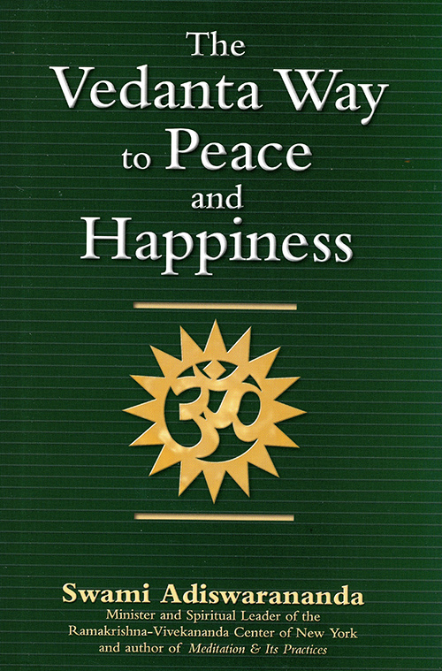 The Vedanta Way to Peace and Happiness cover